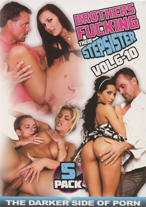 Brothers Fucking Their Stepsister Vol. 6-10 5 Pack