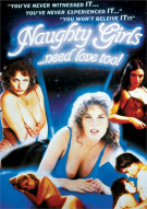Naughty Girls...Need Love Too! Porn Movie