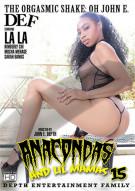 Anacondas & Lil Mamas #15 Porn Video