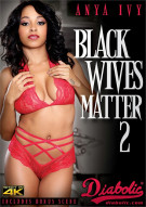 Black Wives Matter 2 Porn Movie