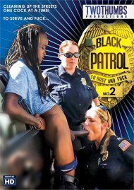Black Patrol No. 2 porn DVD from Two Thumbs Productions.