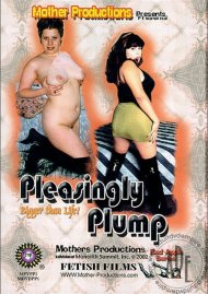 Pleasingly Plump Porn Video