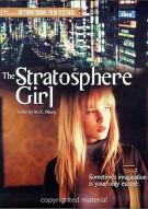 Stratosphere Girl Movie