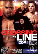 Crossing the Line: Cop Shack 2 Gay Porn Movie