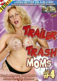 Trailer Trash Moms #4