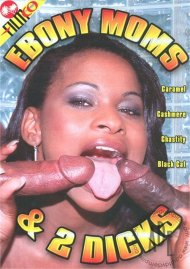 Ebony Moms & 2 Dicks
