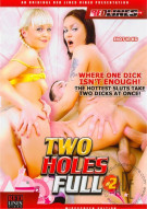 Two Holes Full #2 Porn Movie