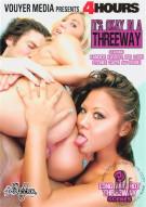 It's Okay In A Threeway Porn Video