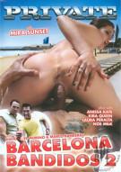 Barcelona Bandidos 2 Porn Video