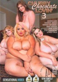 Chubby Chocolate Lovin' 3 Porn Video