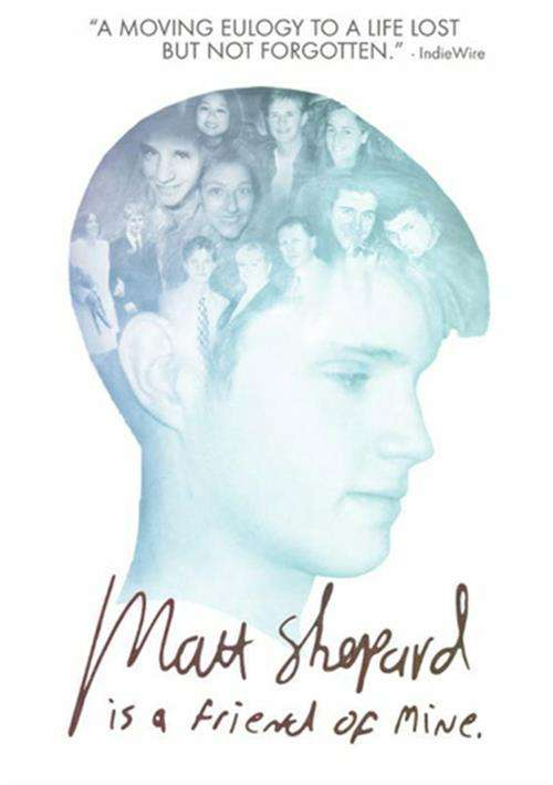 Matt Shepard Is A Friend Of Mine image