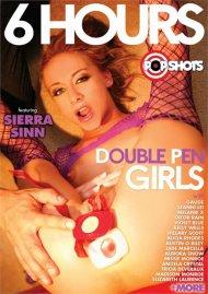 Double Pen Girls