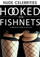 Hooked On Fishnets Porn Video