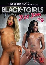 Black TGirls Jizz Jam #9 Porn Movie