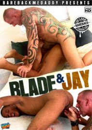 Blade & Jay porn video from Bareback Me Daddy Clips.