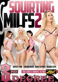 Squirting MILFs 2 Porn Movie
