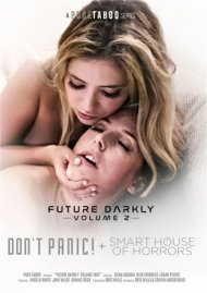 Future Darkly Vol. 2: Dont Panic! + Smart House Of Horrors Porn Movie