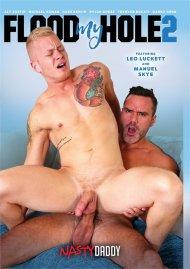 Flood My Hole 2 gay porn DVD from Nasty Daddy