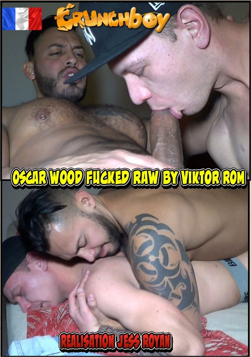 Oscar Wood Fucked Raw by Viktor Rom Boxcover