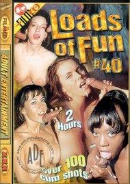 Loads of Fun 40