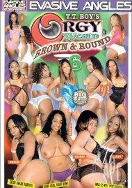 Orgy World: Brown & Round 6 Porn Movie
