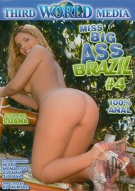Miss Big Ass Brazil 4 Porn Video