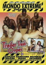 Mondo Extreme 76: Trailer Trash Orgies image