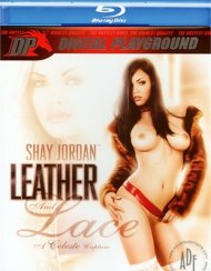 Shay Jordan: Leather and Lace Blu-ray Movie