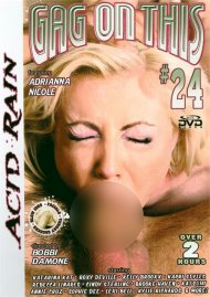 Gag On This 24 Porn Video