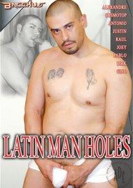 Latin Man Holes Porn Video