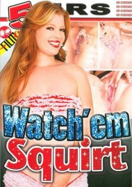 Watch 'em Squirt image