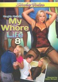 Naughty Alyshas My Whore Life 8 Porn Movie