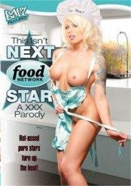 This Isn't Next Food Network Star: A XXX Parody Porn Video