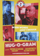 Hug-O-Gram: Season 1 Movie