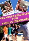 Vacances Sexuelles D'Une Famille Debauchee Boxcover