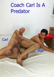 Coach Carl is a Predator Porn Video