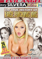 True History of Face Fucking Inc, The Porn Video