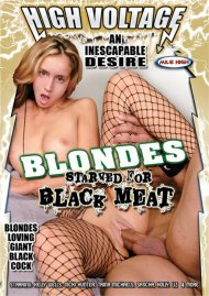 Blondes Starved for Black Meat Porn Video