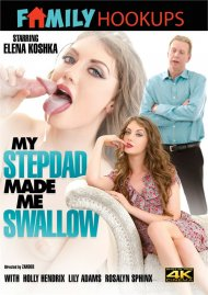 My Stepdad Made Me Swallow Porn Video