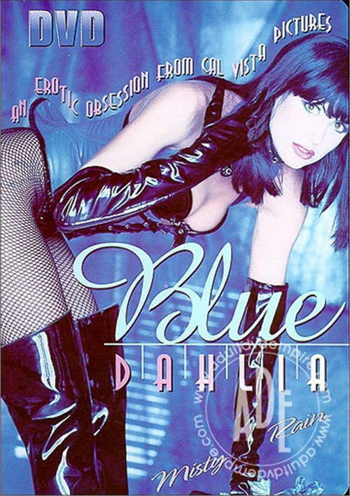Blue Dahlia Porn