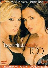 Beautiful/Nasty Too Porn Movie