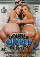 Double Bubble White Booty 2 Porn Movie