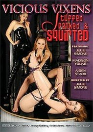 Vicious Vixens: Stuffed Spanked & Squirted image
