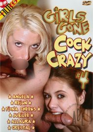 Girls Gone Cock Crazy #4