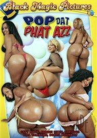 Pop Dat Phat Azz Porn Movie