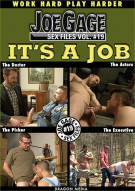 Joe Gage Sex Files 19: Its A Job Gay Porn Movie