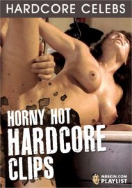 Buy Horny Hot Hardcore Clips