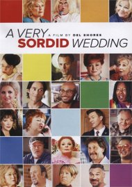 A Very Sordid Wedding gay cinema DVD from Gravitas Ventures.