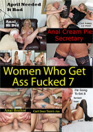 Women Who Get Ass Fucked 7 Porn Video