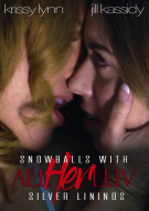 Snowballs with Silver Linings Porn Video